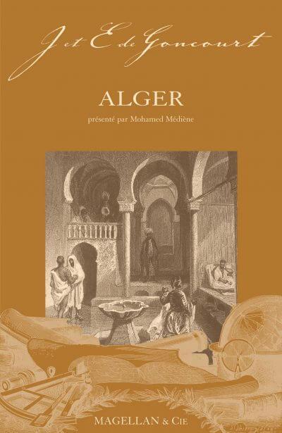 Alger - Couverture Livre - Collection Les Explorateurs - Éditions Magellan & Cie