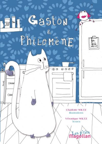 Gaston Et Philomène - Couverture Livre - Collection Jeunesse > Albums, Les P'tits Magellan: à partir de 3 ans - Éditions Magellan & Cie