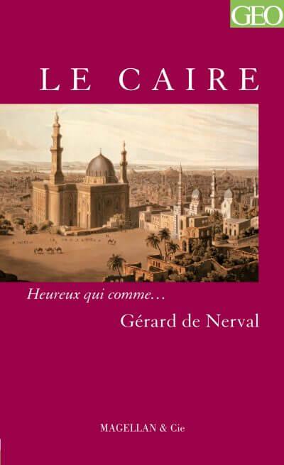 Le Caire - Couverture Livre - Collection Heureux qui comme... - Éditions Magellan & Cie