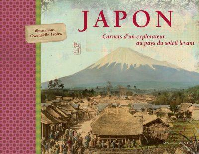 Japon, Carnets D'un Explorateur - Couverture Livre - Collection Coups de crayon - Éditions Magellan & Cie