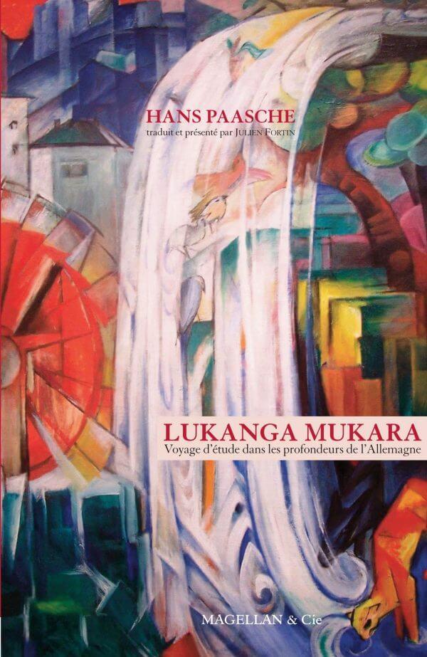 Lukanga Mukara, Voyage D'étude Dans Les Profondeurs De L'allemagne - Couverture Livre - Collection Les Explorateurs - Éditions Magellan & Cie