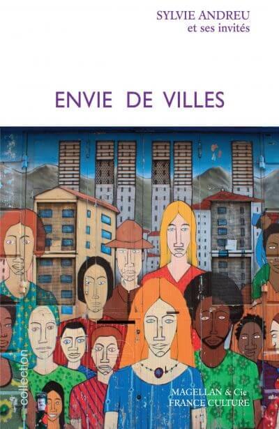 Envie De Villes - Couverture Livre - Collection Je est ailleurs - Éditions Magellan & Cie