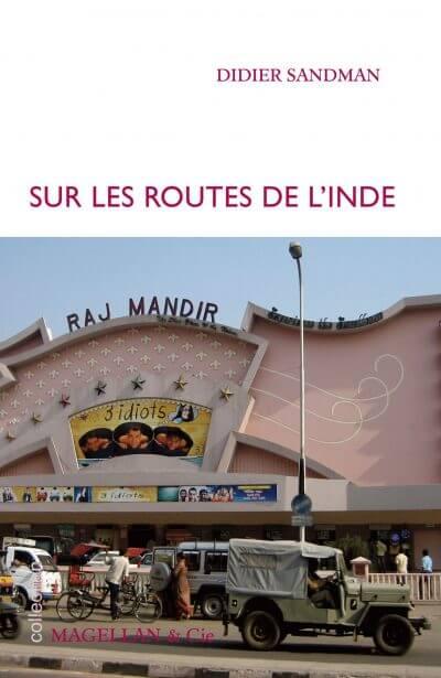 Sur Les Routes De L'inde - Couverture Livre - Collection Je est ailleurs - Éditions Magellan & Cie
