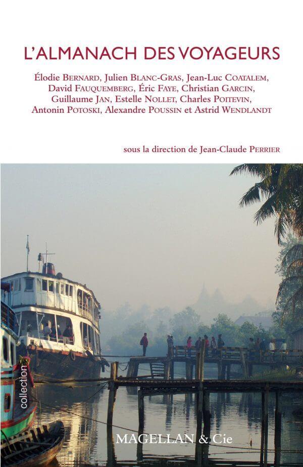 L'almanach Des Voyageurs - Couverture Livre - Collection Je est ailleurs - Éditions Magellan & Cie