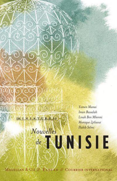 Nouvelles De Tunisie - Couverture Livre - Collection Miniatures - Éditions Magellan & Cie