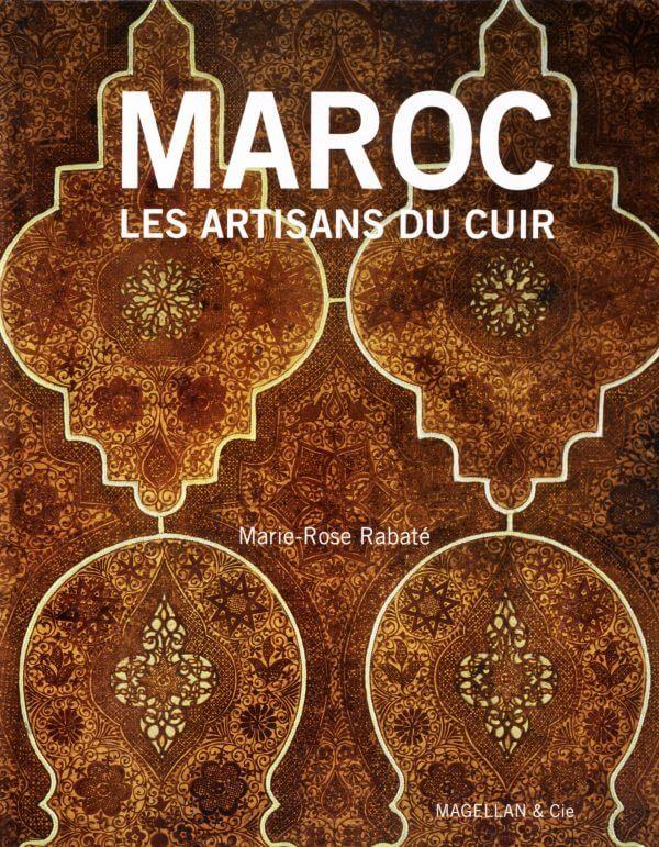 Maroc, Les Artisans du Cuir - Couverture Livre - Collection Merveilles du monde - Éditions Magellan & Cie