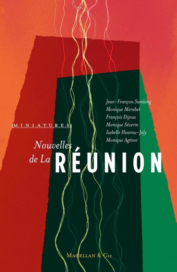 Nouvelles De La Réunion - Couverture Livre - Collection Miniatures - Éditions Magellan & Cie