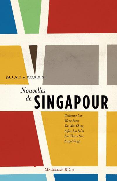 Nouvelles De Singapour - Couverture Livre - Collection Miniatures - Éditions Magellan & Cie