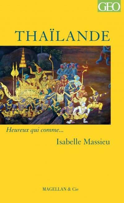 Thaïlande - Couverture Livre - Collection Heureux qui comme... - Éditions Magellan & Cie