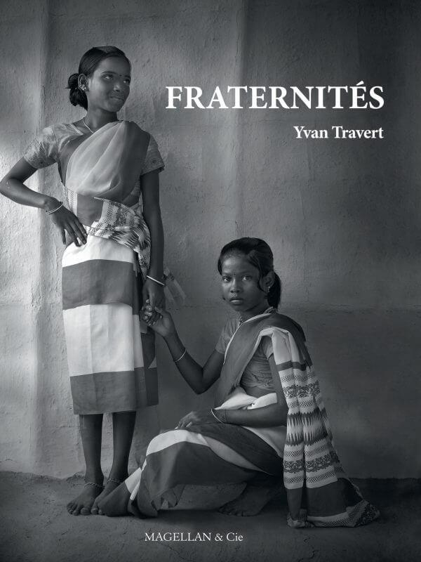Fraternités - Couverture Livre - Collection Merveilles du monde - Éditions Magellan & Cie