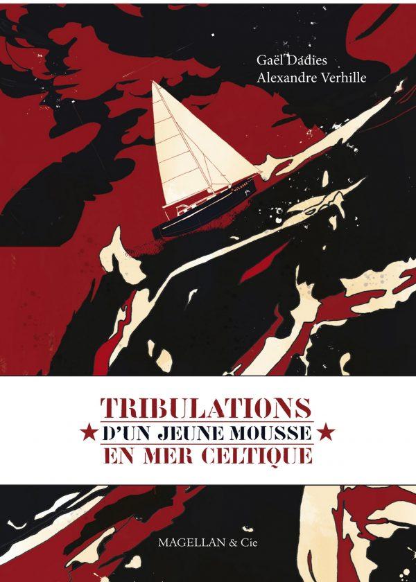 Tribulations D'un Mousse En Mer Celtique - Couverture Livre - Collection Coups de crayon - Éditions Magellan & Cie