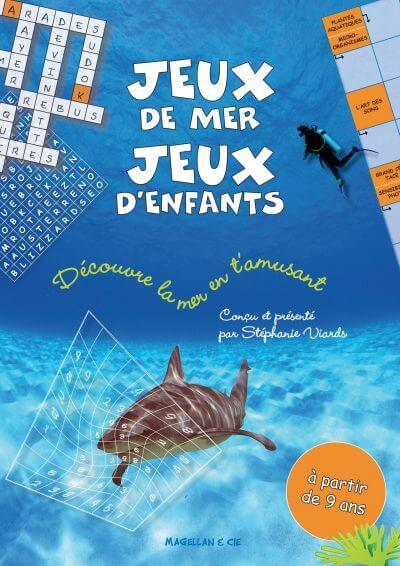 Jeux De Mer, Jeux D'enfants - Couverture Livre - Collection Jeunesse > Albums, Les P'tits Magellan: à partir de 3 ans - Éditions Magellan & Cie