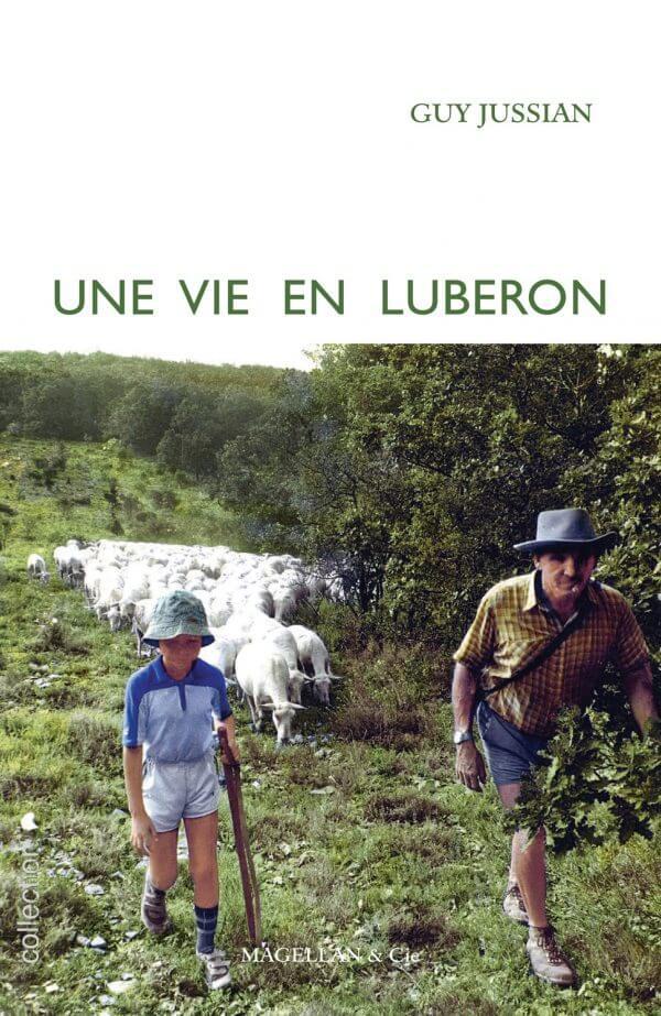 Une Vie En Luberon - Couverture Livre - Collection Je est ailleurs - Éditions Magellan & Cie