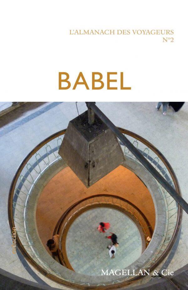 Babel - Couverture Livre - Collection Je est ailleurs - Éditions Magellan & Cie