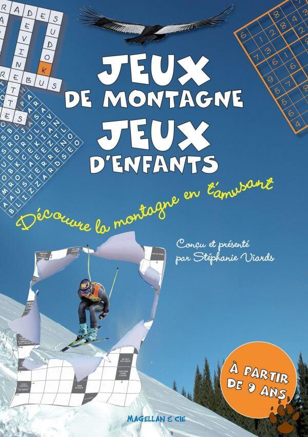 Jeux De Montagne, Jeux D'enfants - Couverture Livre - Collection Jeunesse > Albums, Les P'tits Magellan: à partir de 3 ans - Éditions Magellan & Cie
