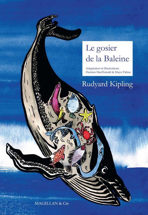 Le Gosier De La Baleine - Couverture Livre - Collection Jeunesse > Albums, Les P'tits Magellan: à partir de 3 ans - Éditions Magellan & Cie