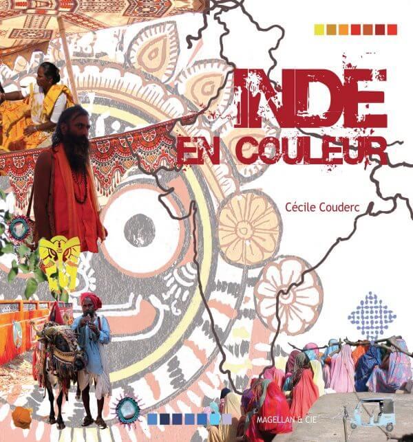 Inde En Couleur - Couverture Livre - Collection Merveilles du monde - Éditions Magellan & Cie