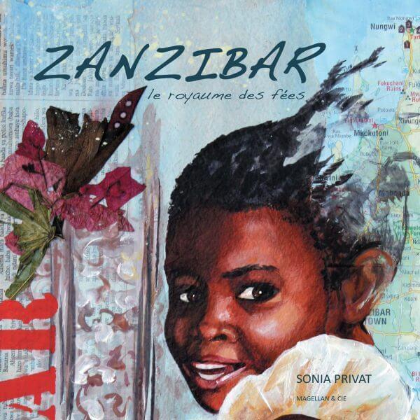 Zanzibar, Le Royaume Des Fées - Couverture Livre - Collection Coups de crayon - Éditions Magellan & Cie