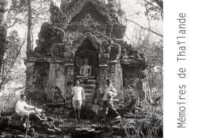 Mémoires De Thaïlande - Couverture Livre - Collection Mémoires d'institutions - Éditions Magellan & Cie