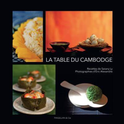La Table du Cambodge - Couverture Livre - Collection Merveilles du monde - Éditions Magellan & Cie