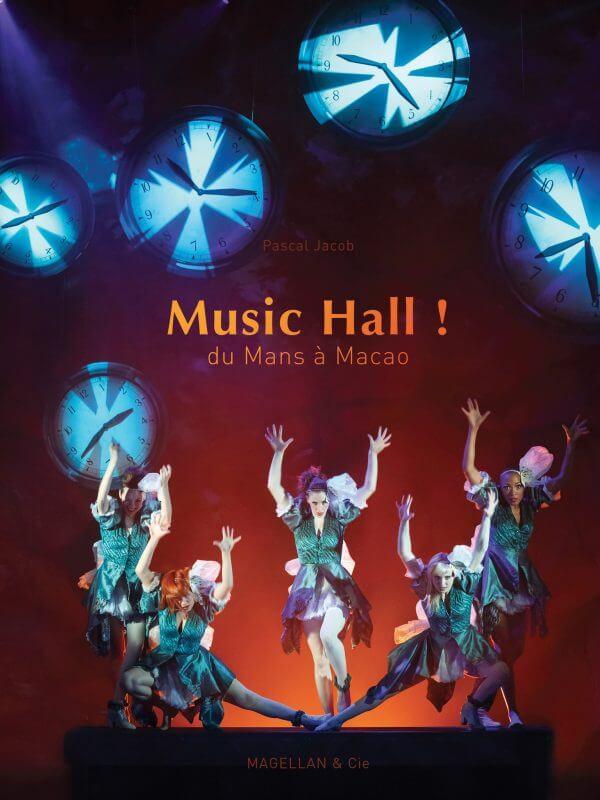 Music Hall ! - Couverture Livre - Collection Spectacles vivants - Éditions Magellan & Cie
