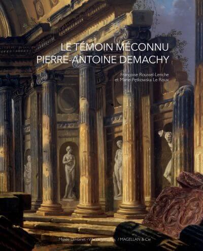 Le Témoin Méconnu, Pierre-Antoine Demachy - Couverture Livre - Collection Mémoires d'institutions - Éditions Magellan & Cie