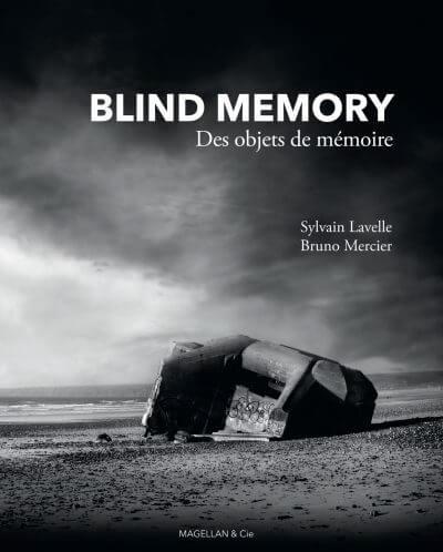 Blind Memory, Des Objets De Mémoire - Couverture Livre - Collection Merveilles du monde - Éditions Magellan & Cie