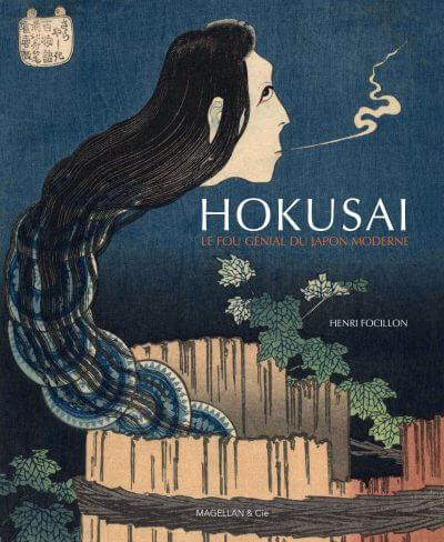 Hokusai, Le Fou Génial du Japon Moderne - Couverture Livre - Collection Moi peintre - Éditions Magellan & Cie