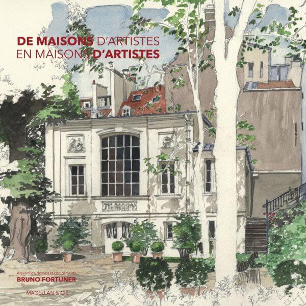 De Maisons D'artistes En Maisons D'artistes - Couverture Livre - Collection Coups de crayon - Éditions Magellan & Cie
