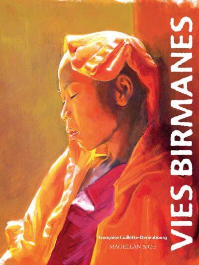 Vies Birmanes - Couverture Livre - Collection Coups de crayon - Éditions Magellan & Cie