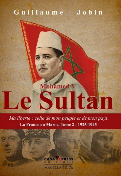 Mohamed V, Le Sultan - Couverture Livre - Collection Les Explorateurs - Éditions Magellan & Cie