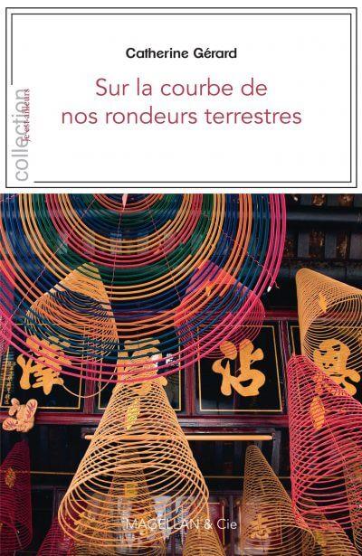 Sur La Courbe De Nos Rondeurs Terrestres - Couverture Livre - Collection Je est ailleurs - Éditions Magellan & Cie