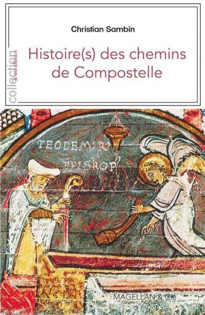 Histoire(S) Des Chemins De Compostelle - Couverture Livre - Collection Je est ailleurs - Éditions Magellan & Cie