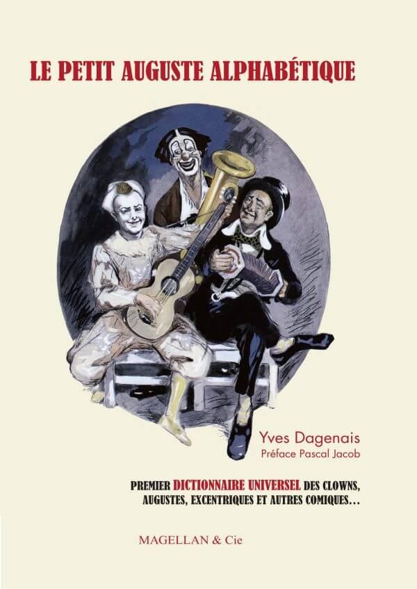 Le Petit Auguste Alphabétique - Couverture Livre - Collection Spectacles vivants - Éditions Magellan & Cie