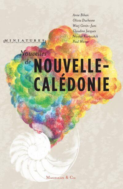 Nouvelles De Nouvelle-Calédonie - Couverture Livre - Collection Miniatures - Éditions Magellan & Cie