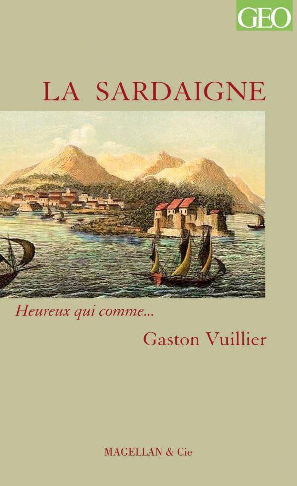 La Sardaigne - Couverture Livre - Collection Heureux qui comme... - Éditions Magellan & Cie
