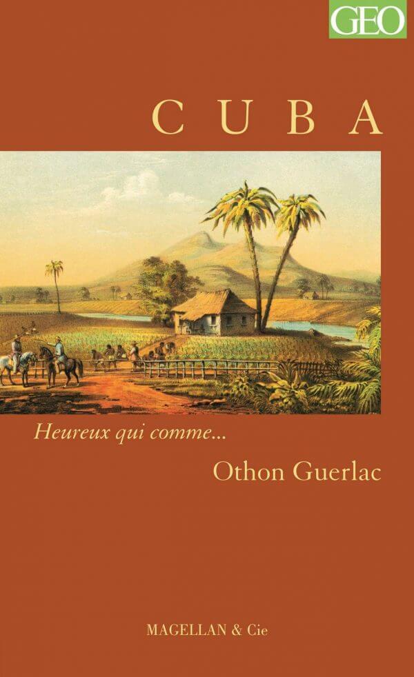 Cuba - Couverture Livre - Collection Heureux qui comme... - Éditions Magellan & Cie