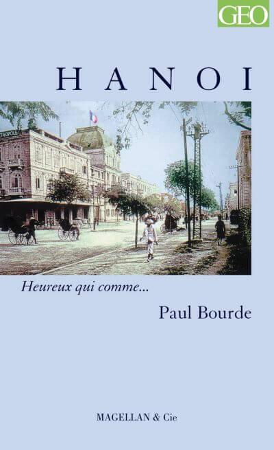 Hanoï - Couverture Livre - Collection Heureux qui comme... - Éditions Magellan & Cie
