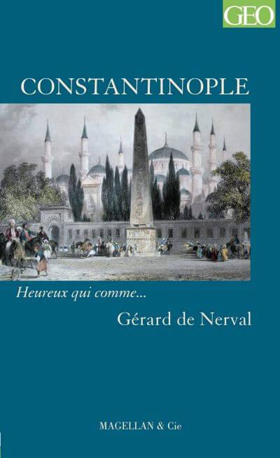 Constantinople - Couverture Livre - Collection Heureux qui comme... - Éditions Magellan & Cie