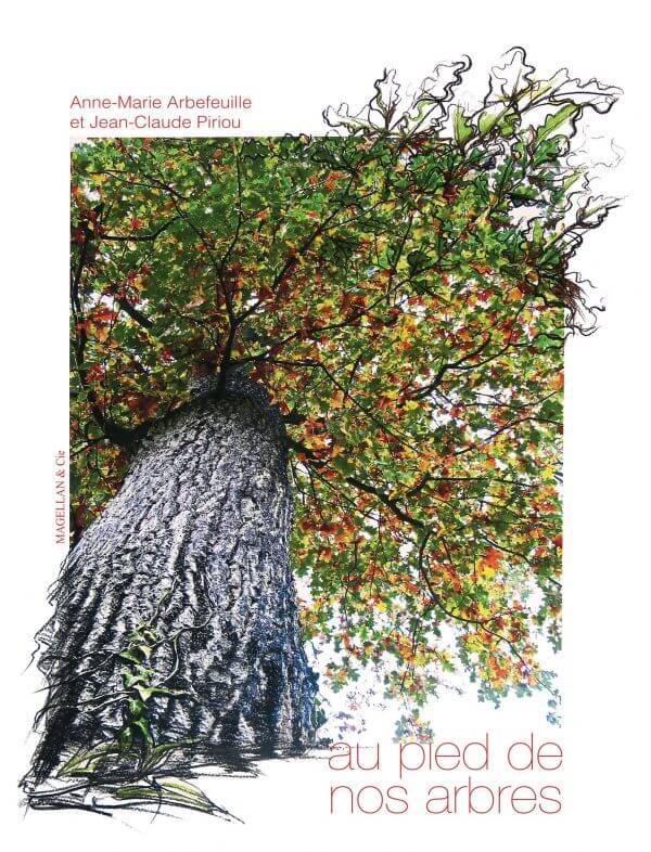 Au Pied De Nos Arbres - Couverture Livre - Collection Coups de crayon - Éditions Magellan & Cie
