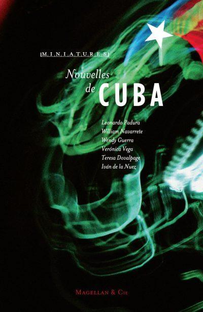 Nouvelles De Cuba - Couverture Livre - Collection Miniatures - Éditions Magellan & Cie