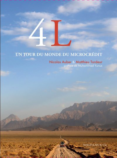 4l, Un Tour du Monde du Microcrédit - Couverture Livre - Collection Les Ancres contemporaines - Éditions Magellan & Cie