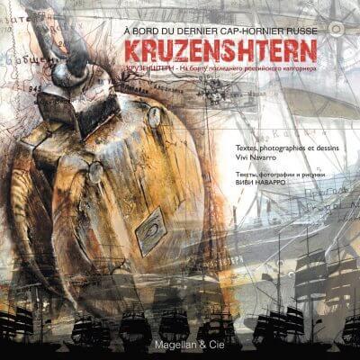 Kruzenshtern, À Bord du Dernier Cap-Hornier Russe - Couverture Livre - Collection Coups de crayon - Éditions Magellan & Cie
