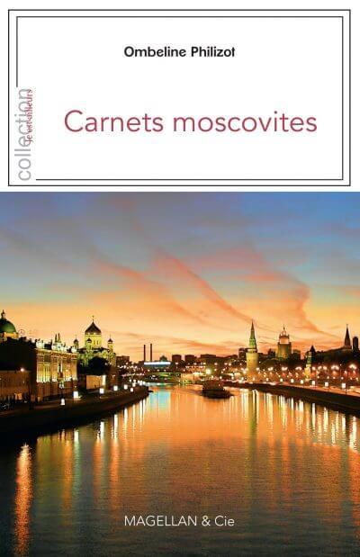 Carnets Moscovites - Couverture Livre - Collection Je est ailleurs - Éditions Magellan & Cie
