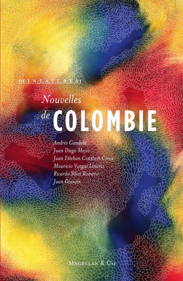 Nouvelles De Colombie - Couverture Livre - Collection Miniatures - Éditions Magellan & Cie