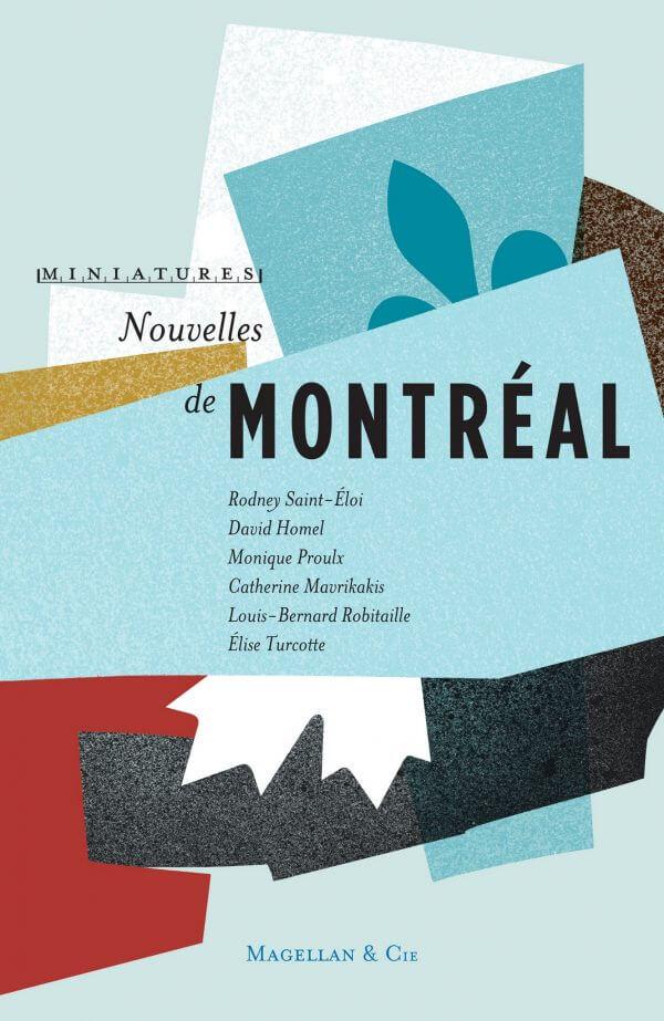 Nouvelles De Montréal - Couverture Livre - Collection Miniatures - Éditions Magellan & Cie