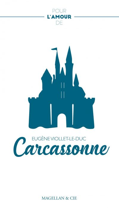 Carcassonne - Couverture Livre - Collection Pour l'amour de - Éditions Magellan & Cie