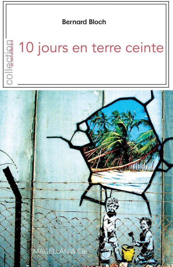 10 Jours En Terre Ceinte - Couverture Livre - Collection Je est ailleurs - Éditions Magellan & Cie