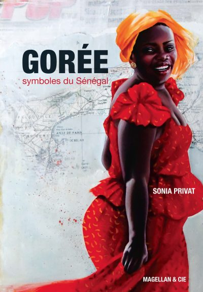 Gorée, Symboles du Sénégal - Couverture Livre - Collection Coups de crayon - Éditions Magellan & Cie