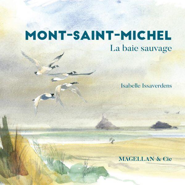 Mont-Saint-Michel, La Baie Sauvage - Couverture Livre - Collection Coups de crayon - Éditions Magellan & Cie
